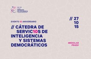 Aniversario Cátedra de Servicios de Inteligencia y Sistemas Democráticos